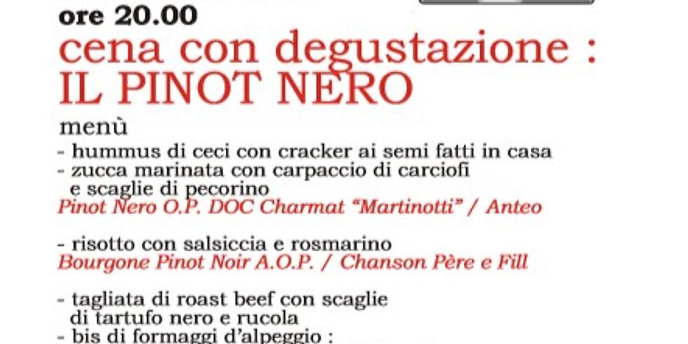 Cena con degustazione: il Pinot Nero