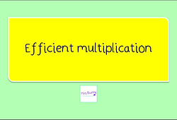 Year 4 Multiplication and Division Efficient mutiplication