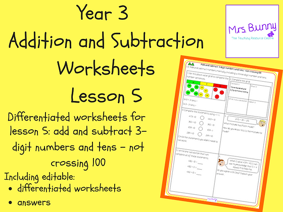 Add and subtract 3-digit numbers and tens worksheets (Year 3 Addition and Subtra