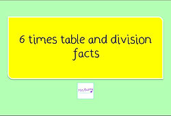 Year 4 Multiplication and Division 6 times table and division facts