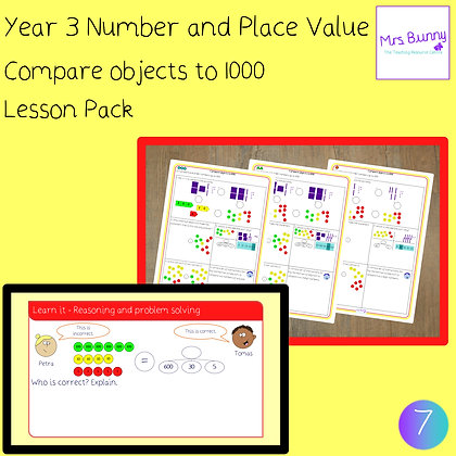 Compare objects to 1000 lesson pack (Year 3 Number and Place Value)