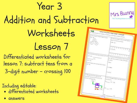 Subtract tens from a 3-digit number - crossing 100 worksheets (Year 3 Addition a