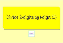 Year 3 Multiplication and Division Divide 2-digits by 1-digit (3) with remainder