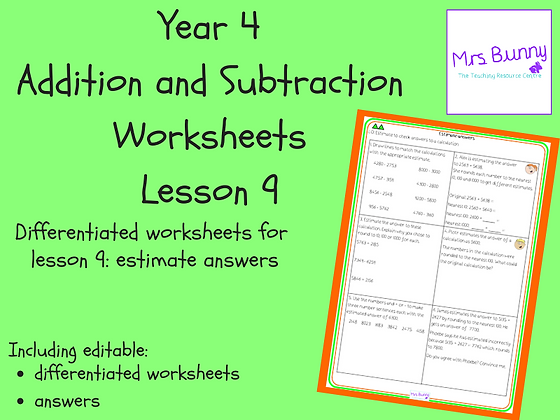 Estimate answers worksheets (Year 4 Addition and Subtraction)