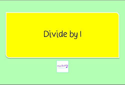 Year 4 Multiplication and Division Divide by 1