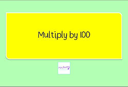 Year 4 Multiplication and Division multiply by 100
