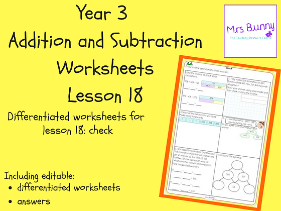 Check worksheets (Year 3 Addition and Subtraction)