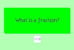 Year 4 Fractions what is a fraction
