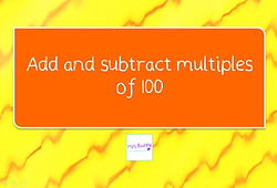 Y3 Addition and Subtraction Lesson 1