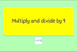 Year 4 Multiplication and Division Lesson 9 Multiply and divide by 9 x