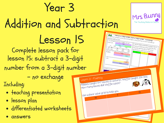 Subtract a 3d number from a 3d number - no exchange lesson pack (Year 3 Addition