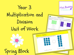 Year 3 Multiplication and Division Unit of Work (Spring Block)