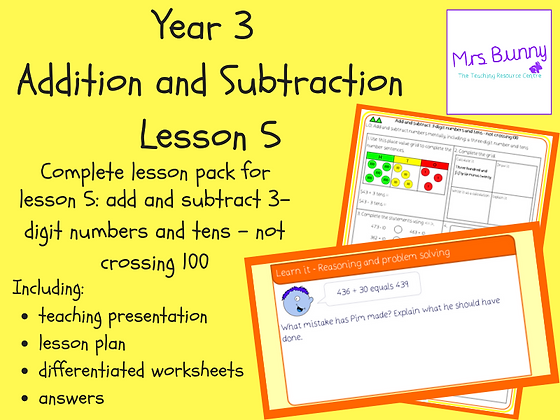 Add and subtract 3-digit numbers and tens lesson pack (Year 3 Addition and Subtr