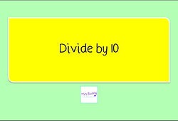 Year 4 Multiplication and Division divide by10