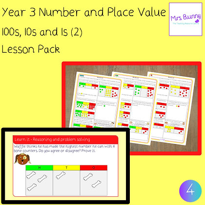 100s, 10s, 1s (2) lesson pack (Year 3 Number and Place Value)