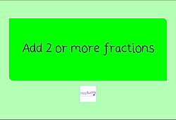 year 4 add 2 or more fractions