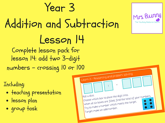 Add two 3-digit numbers - crossing 10 or 100 lesson pack (Year 3 Addition and Su