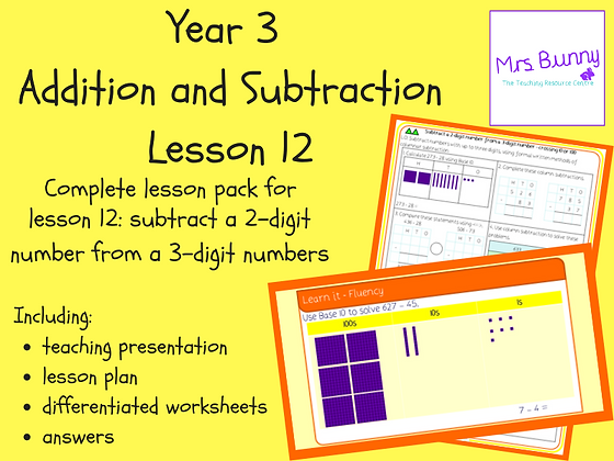 Subtract a 2-digit number from a 3-digit number lesson pack (Year 3 Addition an