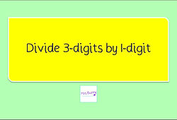 Year 4 Multiplication and Division 10 divide 3-digits by 1-digit short division