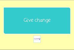 give change