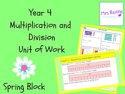 Year 4 Multiplication and Division Unit of Work Spring