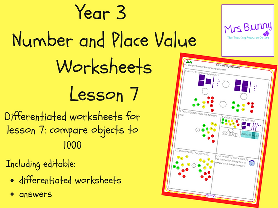 Compare objects to 1000 worksheets (Year 3 Number and Place Value)