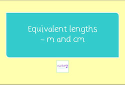 year 3 equivalent lengths m and cm