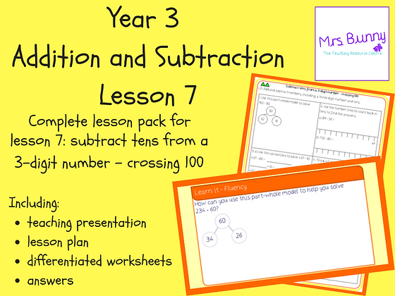 Subtract tens from a 3-digit number - crossing 100 lesson pack (Year 3 Addition
