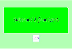 year 4 subtract 2 fractions