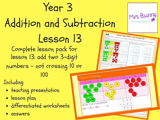 Add two 3-digit numbers - not crossing 10 or 100 lesson pack (Year 3 Addition an