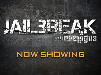 """Jailbreak"" heads to Cambodia International Film Festival"