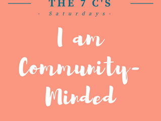 7 C's Saturdays: I Am Community -Minded