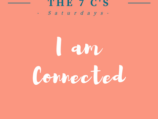 7 C's Saturdays: I Am Connected