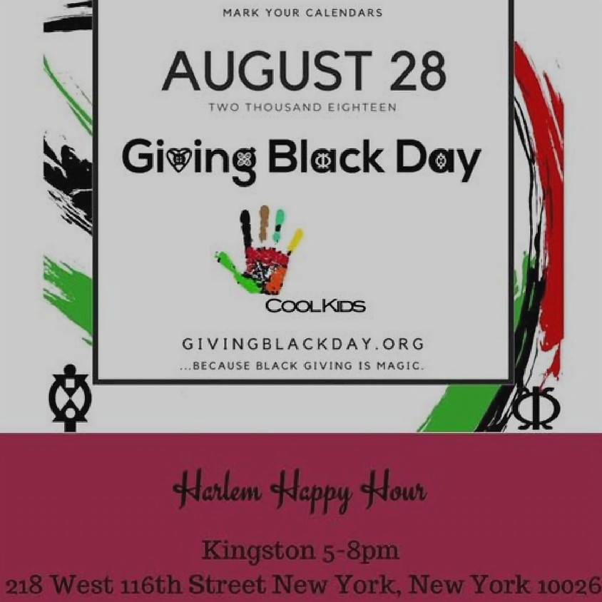 Giving Black Day Harlem Happy Hour x School Supply Drive