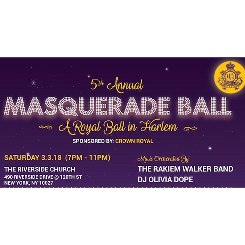 "HARLEM HABERDASHERY'S 5th Annual 2018 MASQUERADE BALL ""A Royal Ball in Harlem"" Benefiting #TakeCareofHarlem"