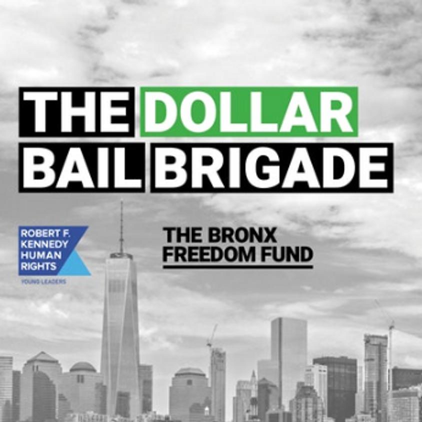 Dollar Bail Brigade Meet-Up