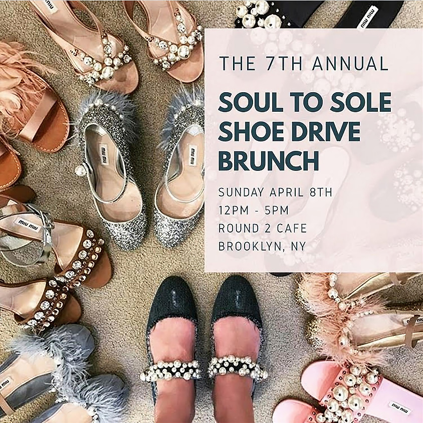 7th Annual Soul to Sole Shoe Drive Brunch