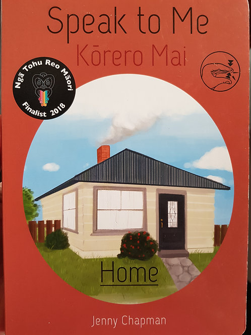 """Home"" Kōrero Mai - Speak to Me"