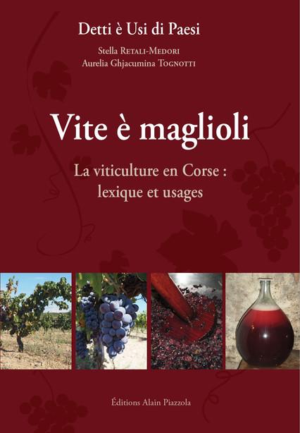 Découvrez le lexique corse de la viticulture!