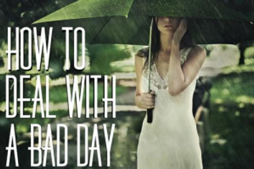 Bad-Day-Edit-2_1