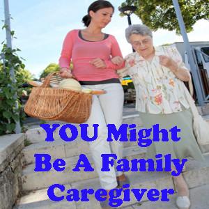 Are You A CAREGIVER?