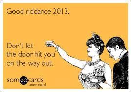 2013 – Don't Let the Door Hit You…