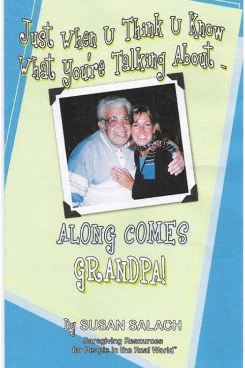 Along Comes Grandpa