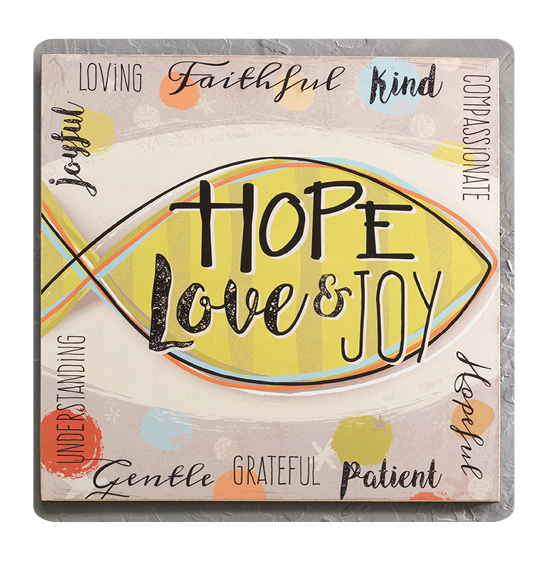 HOPE, LOVE, JOY PLAQUE