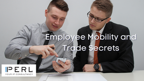 Employee Mobility & Trade Secrets