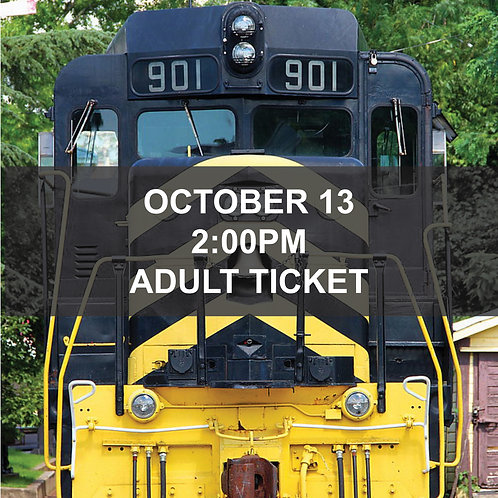Ridin' the Rails Train Excursion - October 13, 2:00pm - Adult Ticket