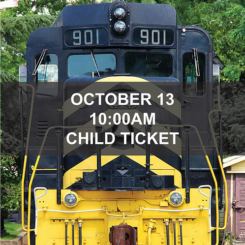 Ridin' the Rails Train Excursion - October 13, 10:00am - Child Ticket
