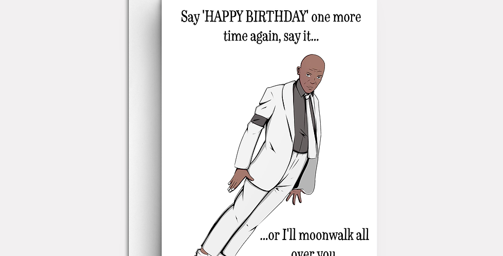 Say Happy Birthday One More Time Again, Say It...