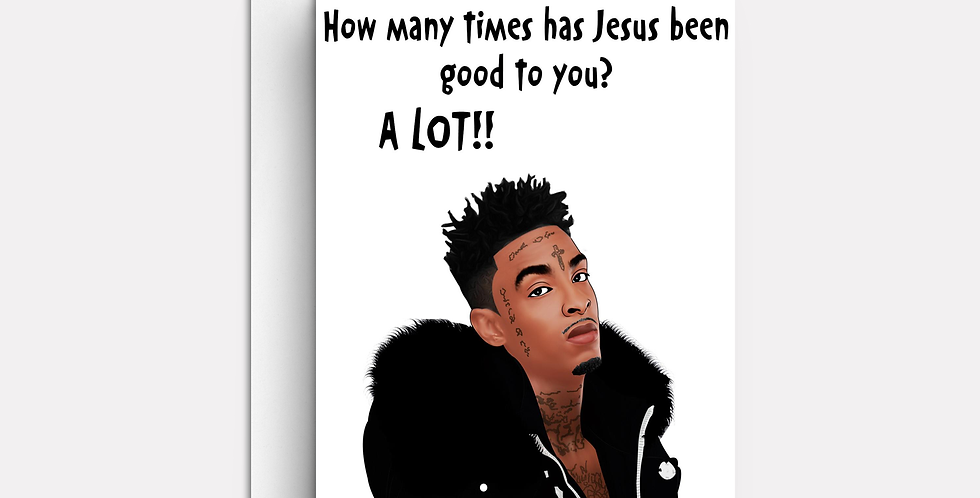 How Many Times Has Jesus Been Good to You