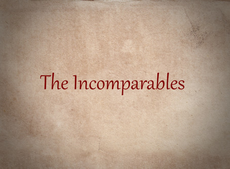 New project: The Incomparables